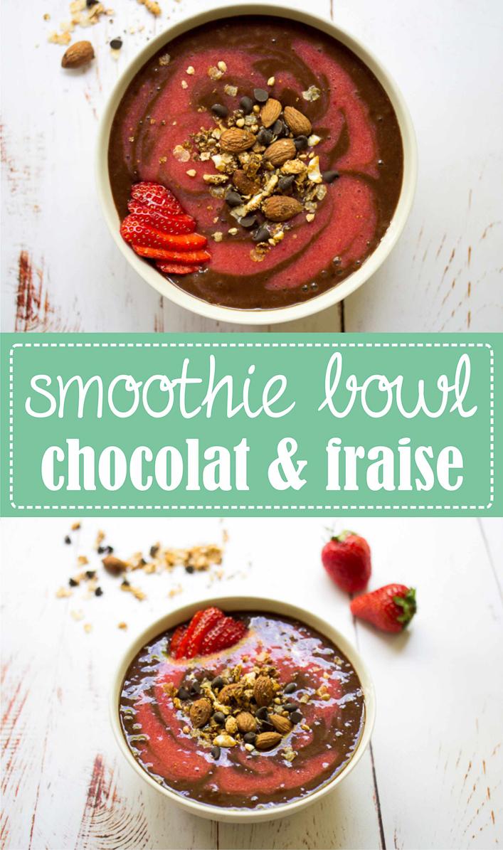Smoothie bowl chocolat fraise - Nana icecream banane chocolat - recette healthy pour le petit déjeuner sur la Godiche